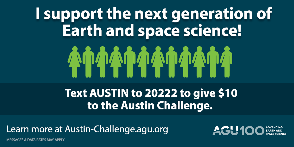 Text AUSTIN to 20222 to support the next generation of Earth and space scientists.